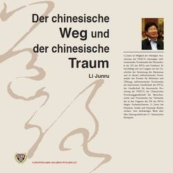 Der chinesische Weg und der chinesische Traum von Li,  Junru, Li,  Xiang