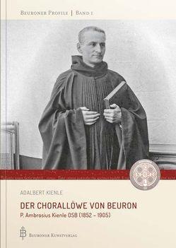 Der Chorallöwe von Beuron von Kienle,  Adalbert