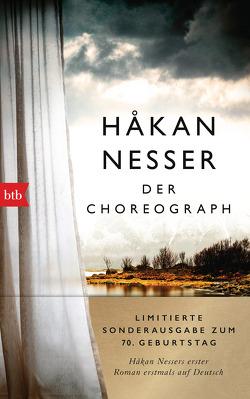 Der Choreograph von Hildebrandt,  Christel, Nesser,  Håkan