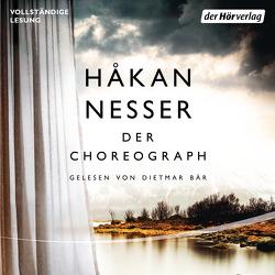 Der Choreograph von Bär,  Dietmar, Hildebrandt,  Christel, Nesser,  Håkan