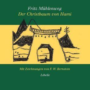 Der Christbaum von Hami von Bernstein,  F W, Faude,  Ekkehard, Mühlenweg,  Fritz