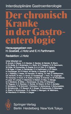 Der chronisch Kranke in der Gastroenterologie von Farthmann,  E. H., Goebell,  H., Hotz,  J.