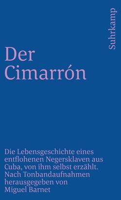 Der Cimarrón von Barnet,  Miguel, Baumgart,  Hildegard, Sonntag,  Heinz Rudolf
