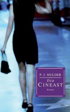 Der Cineast von Mulder,  P. J.