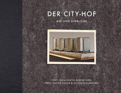 Der City-Hof von Dautel,  Julia, Keller,  Nicole, Kirk,  Heidi, Schumacher,  Oliver