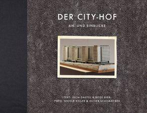 Der City-Hof von Drossmann,  Falko, Keller,  Nicole, Kirk,  Heidi, Schumacher,  Oliver