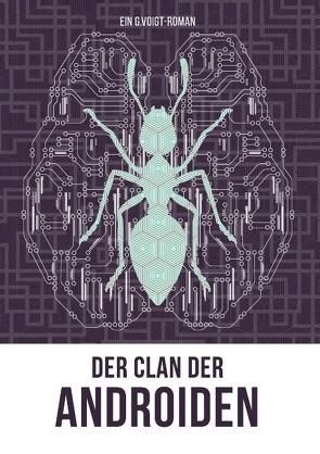 Der Clan der Androiden von Voigt,  G