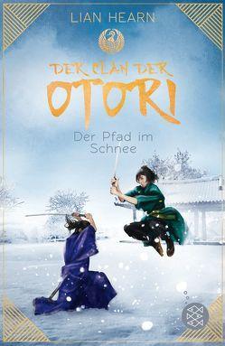 Der Clan der Otori. Der Pfad im Schnee von Hearn,  Lian