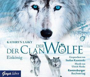 Der Clan der Wölfe Folge 4 von Kaminski,  Stefan, Lasky,  Kathryn