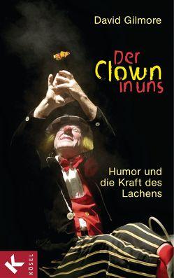 Der Clown in uns von Gilmore,  David