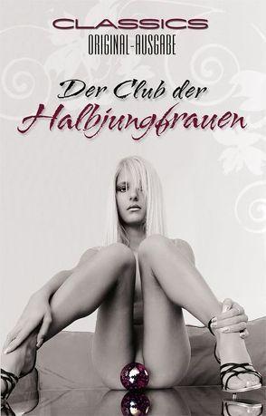 Der Club der Halbjungfrauen