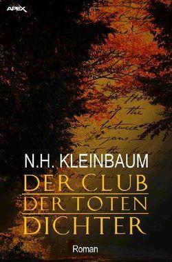 Der Club der toten Dichter von Kleinbaum,  N.H.