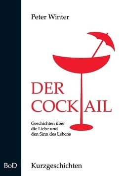 Der Cocktail von Winter,  Peter