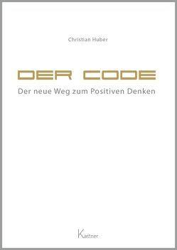 Der Code von Huber,  Christian, Kastner AG - das Medienhaus Wolnzach