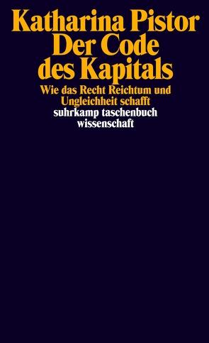 Der Code des Kapitals von Lachmann,  Frank, Pistor,  Katharina