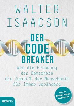 Der Codebreaker von Isaacson,  Walter
