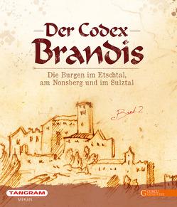 Der Codex Brandis von Baccin,  Alessandro, de Rachewiltz,  Siegfried, Degasperi,  Fiorenzo, Kindl,  Ulrike