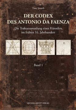 Der Codex des Antonio da Faenza von Strauch,  Timo