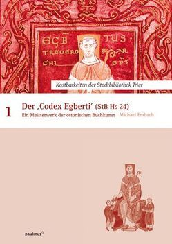 Der Codex Egberti von Embach,  Michael