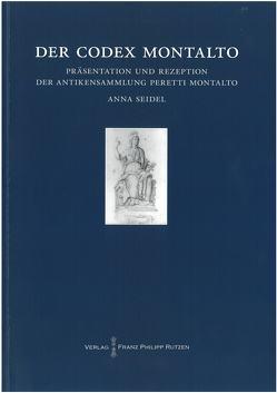 Der Codex Montalto von Seidel,  Anna