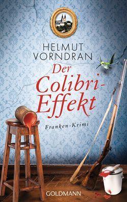 Der Colibri-Effekt von Vorndran,  Helmut