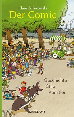 Der Comic von Schikowski,  Klaus