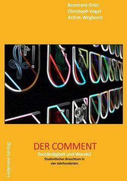 Der Comment von Achim,  Weghorst, Grün,  Bernhard, Vogel,  Christoph