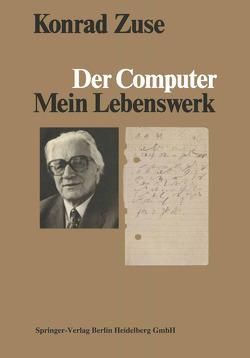 Der Computer von Bauer,  F. L., Zemanek,  H., Zuse,  K.