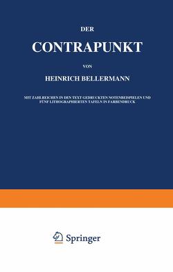 Der Contrapunkt von Bellermann,  Heinrich