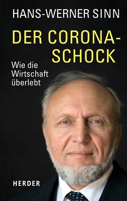 Der Corona-Schock von Sinn,  Hans-Werner