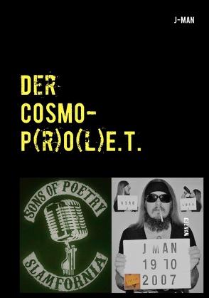 Der COSMOP(r)O(l)E.T. (Cosmo-Prolet) von MAN,  J