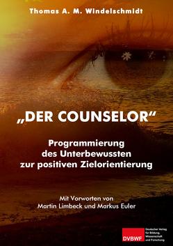 """""""Der Counselor"""" von Windelschmidt,  Thomas A. M."""