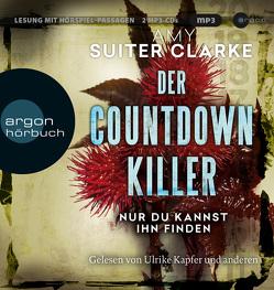 Der Countdown-Killer – Nur du kannst ihn finden von Kapfer,  Ulrike, Reithmeier,  Nina, Schmitz,  Birgit, Suiter Clarke,  Amy, Wagner,  Wolfgang