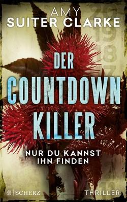 Der Countdown-Killer – Nur du kannst ihn finden von Schmitz,  Birgit, Suiter Clarke,  Amy