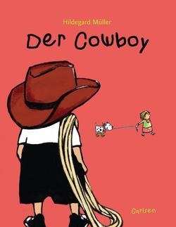 Der Cowboy von Müller,  Hildegard