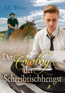 Der Cowboy & der Schreibtischhengst von Rusch,  Mia, Wynne,  S.C.