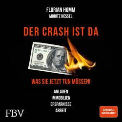 Der Crash ist da von Böker,  Markus, Hessel,  Moritz, Homm,  Florian, Krall,  Markus