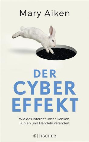 Der Cyber-Effekt von Aiken,  Mary, Bischoff,  Laura Su