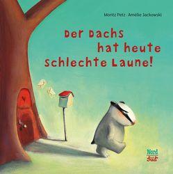 Der Dachs hat heute schlechte Laune von Jackowski,  Amélie, Petz,  Moritz