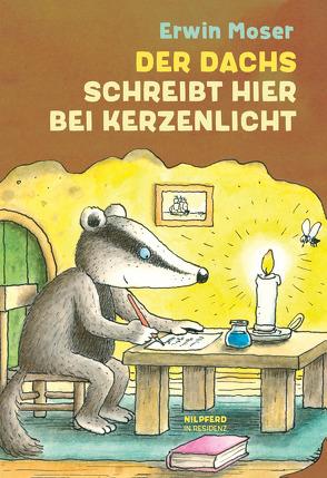 Der Dachs schreibt hier bei Kerzenlicht von Moser,  Erwin