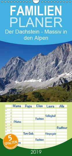 Der Dachstein – Massiv in den Alpen – Familienplaner hoch (Wandkalender 2019 , 21 cm x 45 cm, hoch) von ChriSpa