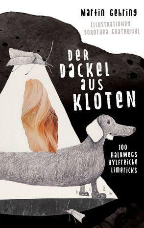 Der Dackel aus Kloten von Gehring,  Martin, Grathwohl,  Dorothea