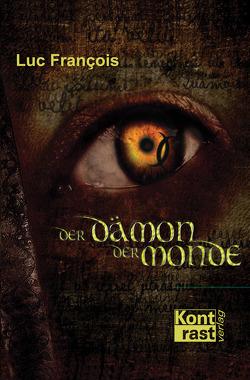 Der Dämon der Monde von Francois,  Luc