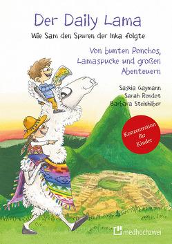 Der Daily Lama von Gaymann,  Saskia, Rondot,  Sarah, Steinhilber,  Barbara