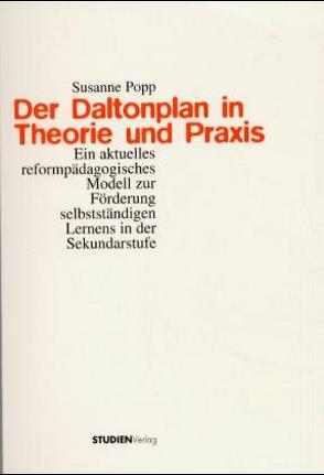Der Daltonplan in Theorie und Praxis von Popp,  Susanne