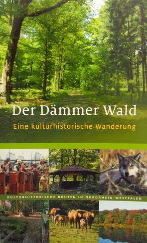 Der Dämmer Wald von Günther,  Ralf J, Rheinischer Verein f. Denkmalpflege u. Landschaftsschutz