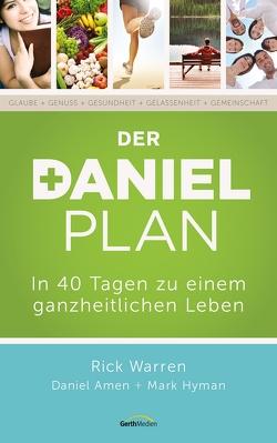 Der Daniel-Plan von Amen,  Daniel, Hyman,  Mark, Warren,  Rick