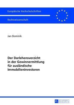 Der Darlehensverzicht in der Gewinnermittlung für ausländische Immobilieninvestoren von Dominik,  Jan