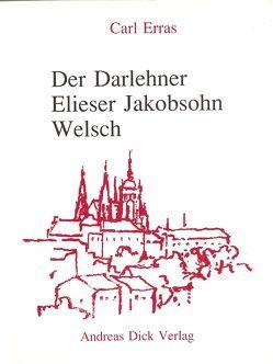 Der Darlehner Elieser Jakobsohn Welsch von Erras,  Carl, Maier,  Gerd