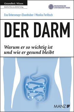 Der Darm von Ferlitsch,  Monika, Untersmayr-Elsenhuber,  Eva